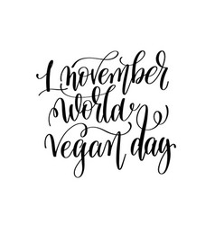 1 november world vegan day - hand lettering vector image vector image