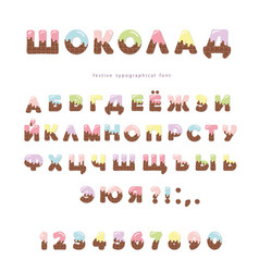 Chocolate colorful cyrillic font cute letters and vector