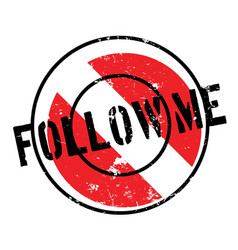 Follow me rubber stamp vector