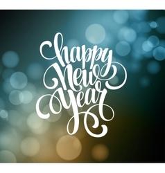 New Year Handwritten Typography over blurred vector image