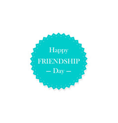 The inscription on the icon happy friendship day vector