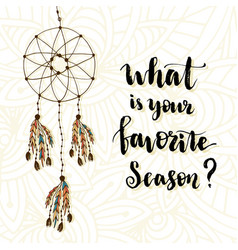 what is your favorite season hand lettering with vector image