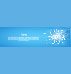taxes payment concept horizontal web banner with vector image vector image