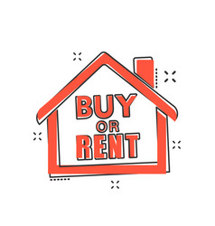 Cartoon buy or rent house icon in comic style vector
