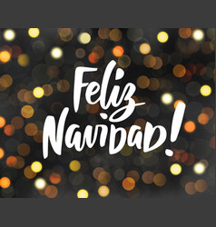 Feliz navidad - spanish merry christmas text vector