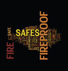 Fireproof safes for a safer future text vector