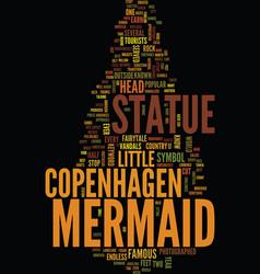 Mermaid statue in copenhagen text background word vector