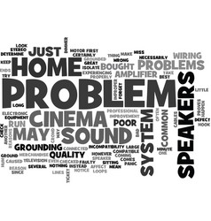 A common problem with a home cinema text word vector