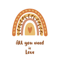 All you need is love cute rainbow shape heart vector