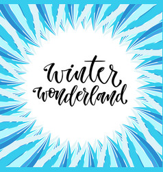 hand drawn lettering winter wonderland card in vector image