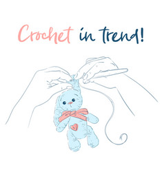Hands with a crochet hook bunny handmade vector