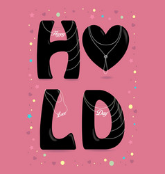 happy love day black letters with pearl collars vector image