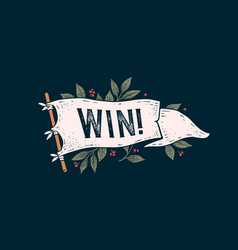 Win flag graphic old vintage trendy flag vector
