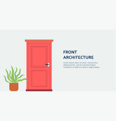 Front architecture doorway in banner for home vector