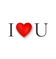 i love you greeting card valentines day romantic vector image