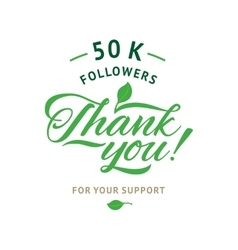 Thank you 50 000 followers card ecology vector image