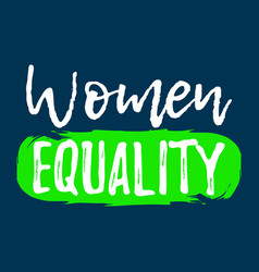 Women equality label font with brush equal rights vector