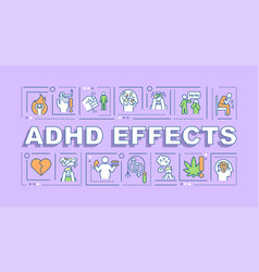 Adhd effects word concepts banner vector