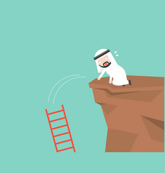 arab businessman drop ladder in a cliff mistake vector image