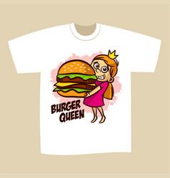 T-shirt print design burger queen vector