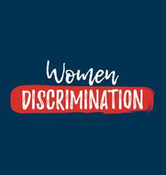 Women discrimination label font with brush equal vector