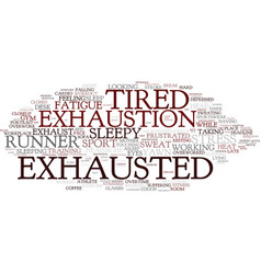 Exhaustion word cloud concept vector