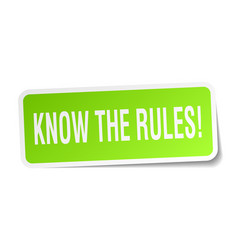 Know the rules square sticker on white vector