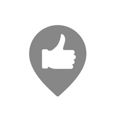 Thumb up with location mark favorite place gray vector