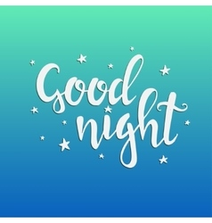 Good Night Hand drawn typography poster vector image