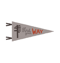 vintage hand drawn pennant template find your way vector image vector image