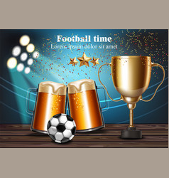 beer mugs and football cup on the stadium vector image