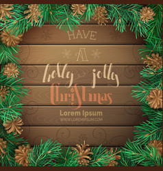 Christmas pine frame on dark wooden background vector