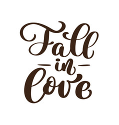 fall in love handwritten autumn season vector image