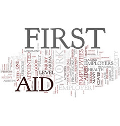First aid at work for employees text background vector