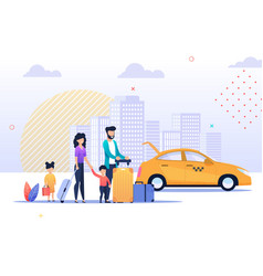 happy family trip and taxi service vector image