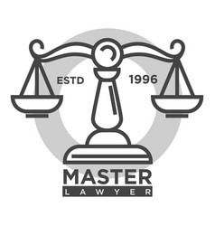 master lawyer agency monochrome promotional vector image