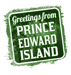 Greetings from prince edward island grunge rubber vector