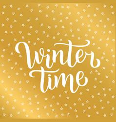 Winter time custom white lettering text on golden vector
