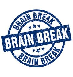 Brain break blue round grunge stamp vector