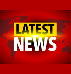 Latest news world icon vector