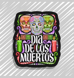 Logo for dia de los muertos vector