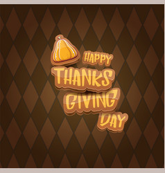 cartoot happy thanksgiving day holiday vector image