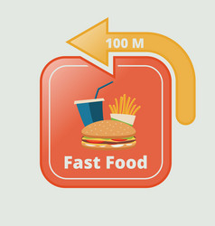 fast food signboard with arrow vector image