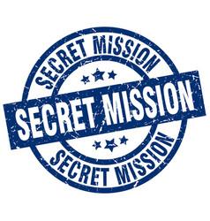 Secret mission blue round grunge stamp vector