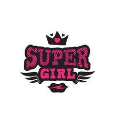 Super girl print for t-shirt with lettering crown vector