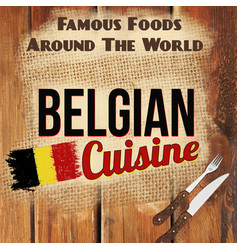 belgian cuisine retro style poster vector image