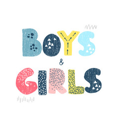 Boys and girls - fun hand drawn nursery poster vector