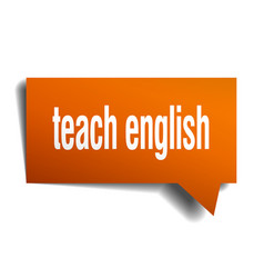 teach english orange 3d speech bubble vector image