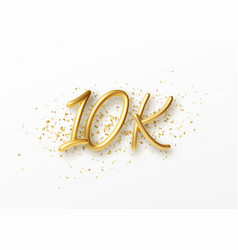 10k followers celebration design with golden vector