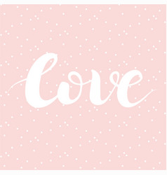 love lettering on pink background with white dots vector image